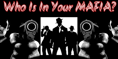 Who Is In Your Mafia?